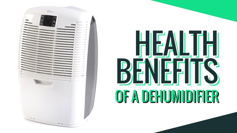 Health-Benefits-of-a-Dehumidifier